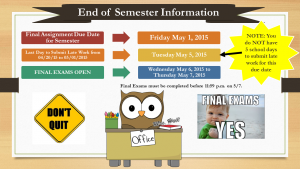 End of Semester Information